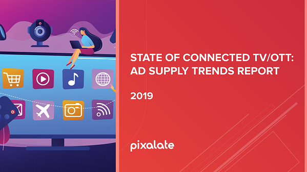 Cover - State of Connected TV_OTT_ Ad Supply Trends Report 2019