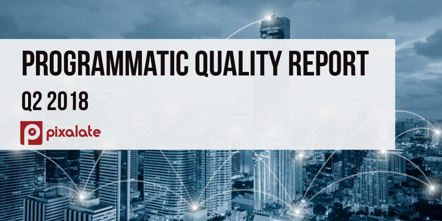 Q2-2018-programmatic-quality-report-image