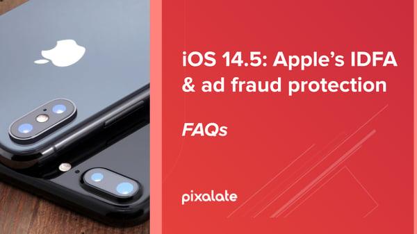 ios-idfa-ad-fraud-protection-faqs