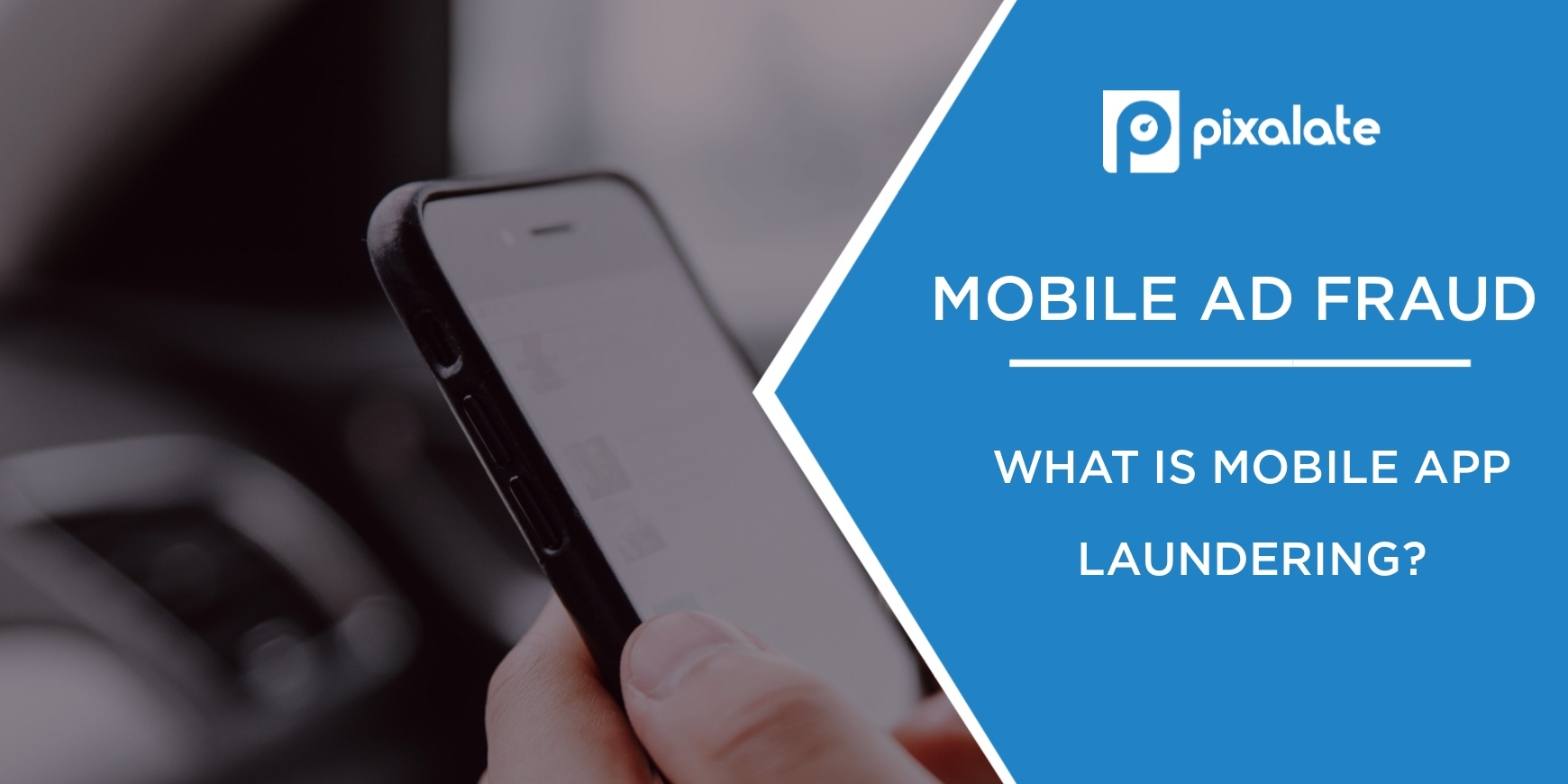 mobile-ad-fraud-what-is-mobile-app-laundering