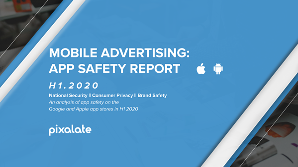 mobile-advertising-app-safety-report-pixalate-h1-2020-cover