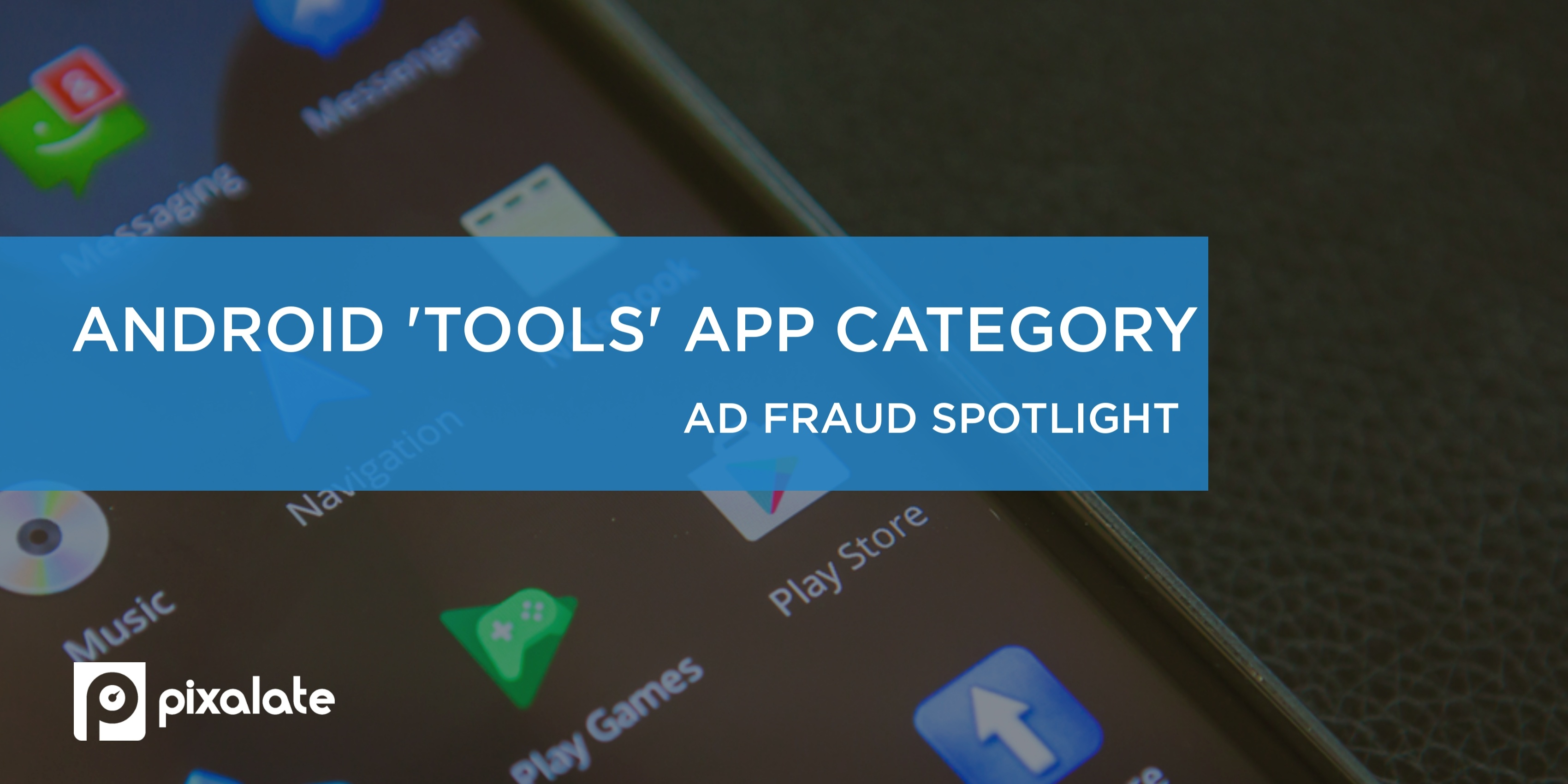 mobile-app-ad-fraud-android-tools-category (1)
