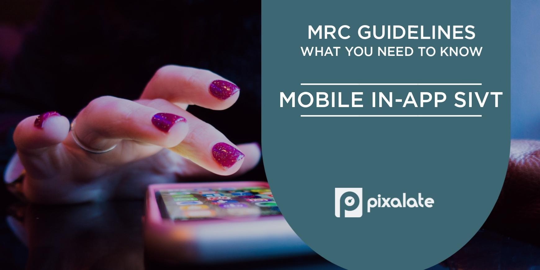 mrc-mobile-app-sivt-guidelines-invalid-traffic
