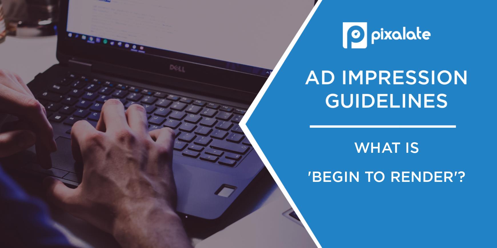 ad-impression-guidelines-begin-to-render-measurement